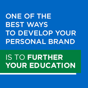Education is an important part of developing your personal brand